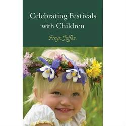 Buy Celebrating Festivals w Children - by Freya Jaffke English SAVE 30% in AU Australia.