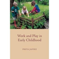 Buy Work and Play in Early Childhood - by Freya Jaffke SPECIAL ORDER in AU Australia.