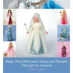 Buy Magic Wool Mermaids Fairies and Nymphs Through the Seasons in AU Australia.