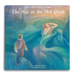 Buy Fairy Tale Book - The Nix of the Mill Pond SO SAVE 50% in AU Australia.