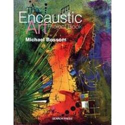 Buy The Encaustic Art Project Book by Michael Bossom in AU Australia.